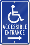 Handicapped Accessible Entrance Right Arrow Sign