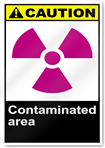 Contaminated Area Caution Signs