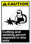 Cutting And Welding Permit Required In This Area Caution Signs