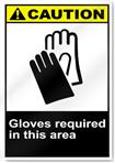 Gloves Required In This Area Caution Signs