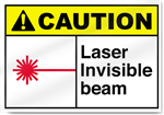 Laser Invisible Beam Caution Signs