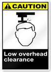 Low Overhead Clearance Caution Signs