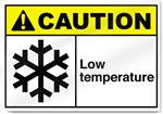 Low Temperature Caution Signs