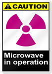 Microwave In Operation Caution Signs