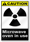 Microwave Oven In Use Caution Signs