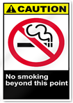 No Smoking Beyond This Point Caution Signs
