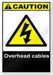 Overhead Cables Caution Signs