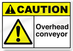 Overhead Conveyor Caution Signs