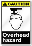 Overhead Hazard Caution Signs