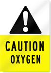 Caution Oxygen Sign