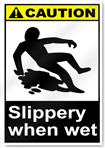 Slippery When Wet Caution Signs