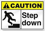 Step Down Caution Signs