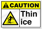 Thin Ice Caution Signs