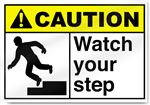 Watch Your Step2 Caution Signs