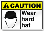 Wear Hard Hat Caution Signs