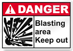 Blasting Area Keep Out Danger Signs