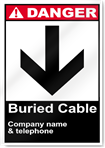 Buried Cable And Company Danger Signs