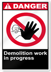 Demolition Work In Progress Danger Signs