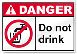 Do Not Drink Danger Signs