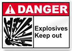Explosives Keep Out Danger Signs