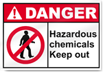 Hazardous Chemicals Keep Out Danger Signs