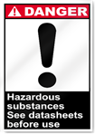 Hazardous Substances See Data Sheets Before Use Danger Signs