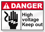 High Voltage Keep Out Danger Signs