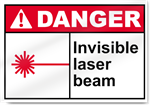 Invisible Laser Beam Danger Signs