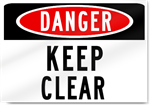 Danger Keep Clear Sign