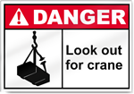 Look Out For Crane Danger Signs
