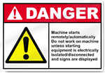Machine Starts Remotely Danger Signs