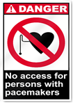 No Access For Persons With Pacemakers Danger Signs