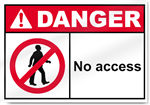 No Access Danger Signs