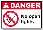 No Open Lights Danger Signs