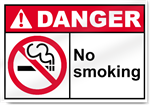 No Smoking Danger Signs