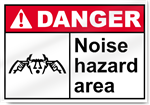 Noise Hazard Area Danger Signs