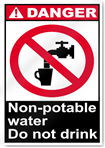 Non-Potable Water Do Not Drink Danger Signs