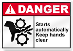 Starts Automatically Keep Hands Clear Danger Signs
