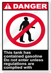 This Tank Has Contained Gasoline Do Not Danger Signs