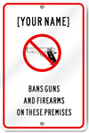 Customized No Guns Or Firearms Sign