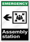 Assembly Station Left Emergency Signs