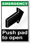 Push Pad To Open Emergency Signs