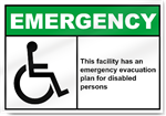 This Facility Has An  Emergency Evacuation Plan Emergency Signs