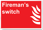 Fireman'S Switch Fire Signs