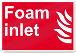 Foam Inlet Fire Signs
