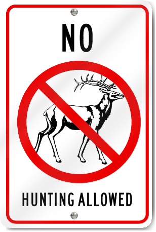 No Hunting Allowed Sign Signstoyou Com