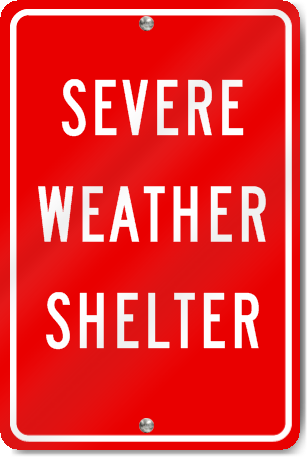 Severe Weather Shelter Sign Signstoyou Com