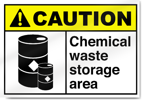 Chemical Waste Storage Area Caution Signs Signstoyou Com
