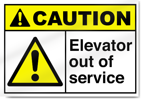 Elevator Out Of Service Caution Signs