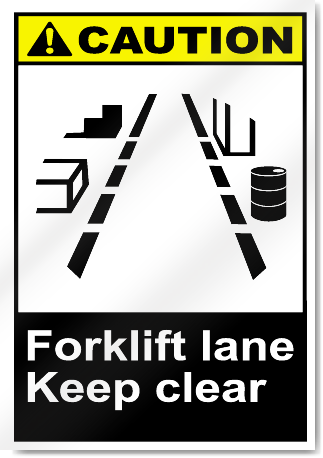Forklift Lane Keep Clear Caution Signs